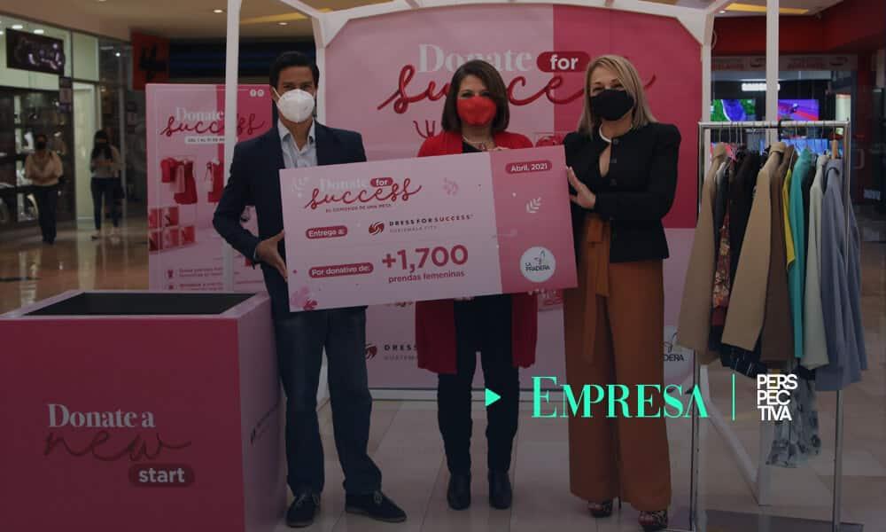 La Pradera y Dress for Success entregan donativo para transformar la vida de 250 mujeres
