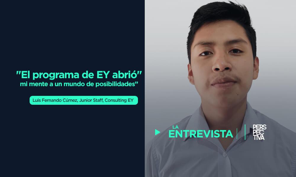 """""""El programa de EY abrió mi mente a un mundo de posibilidades"""""""