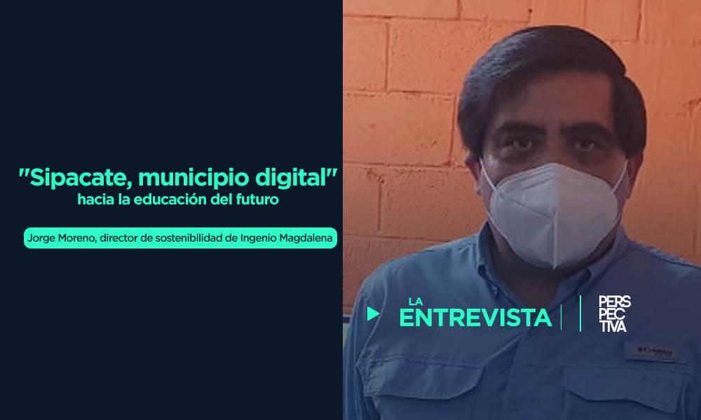 """""""Municipio digital Sipacate"""": hacia la educación del futuro"""